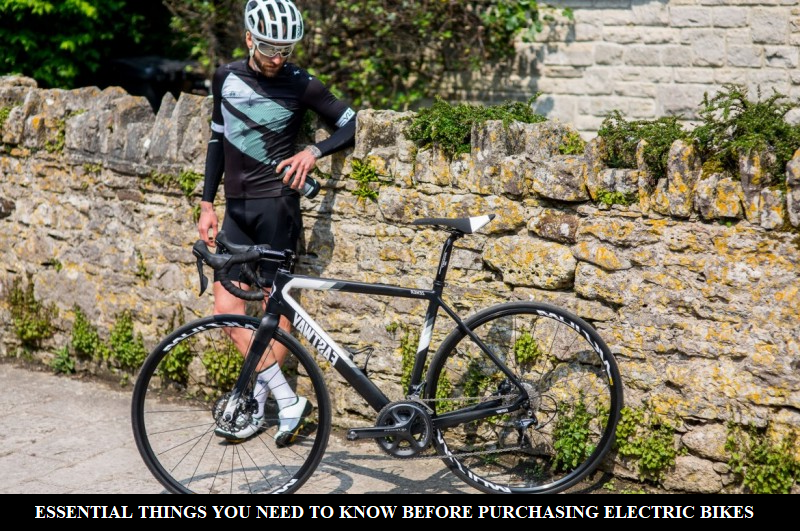 ESSENTIAL THINGS YOU NEED TO KNOW BEFORE PURCHASING ELECTRIC BIKES